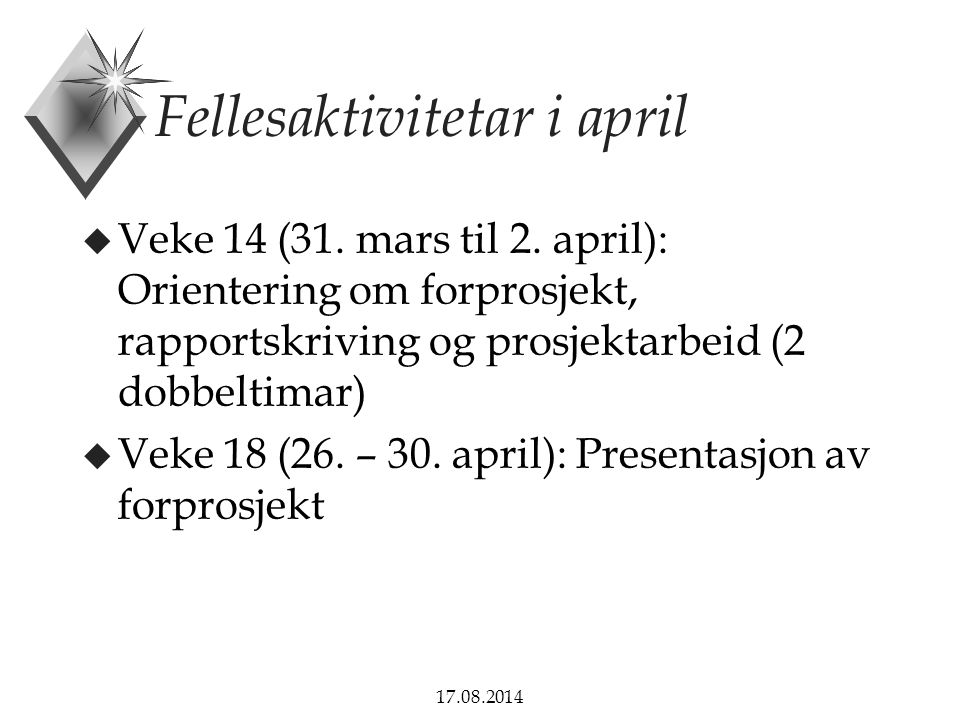 Fellesaktivitetar i april