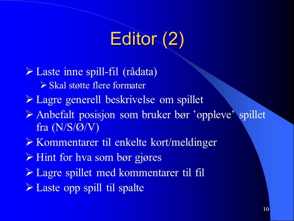 Editor (2) Laste inne spill-fil (rådata)