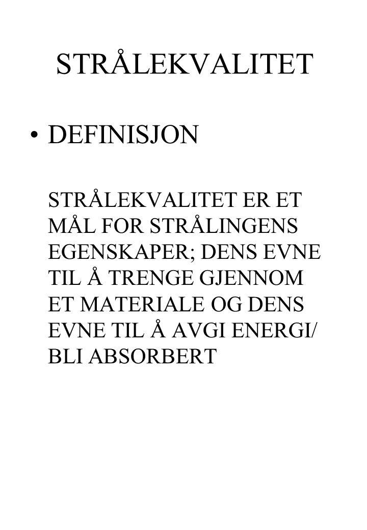 STRÅLEKVALITET DEFINISJON