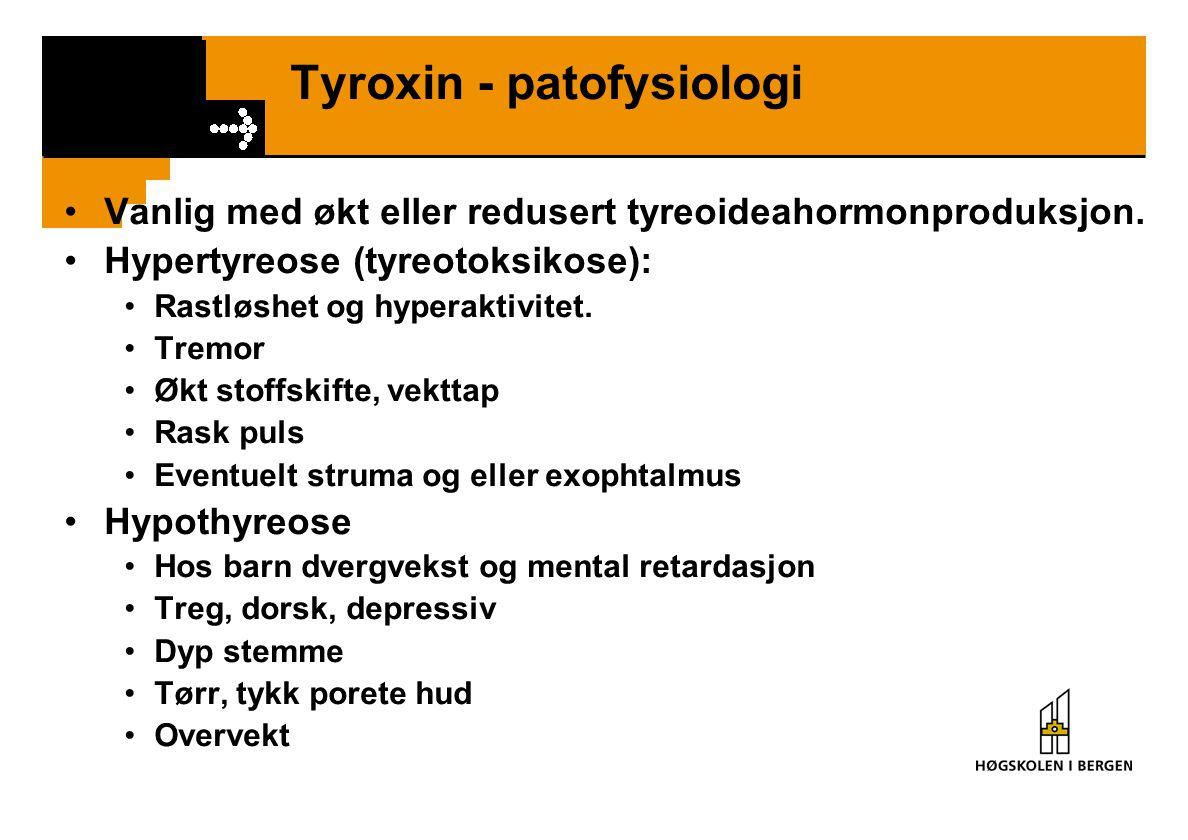 Tyroxin - patofysiologi