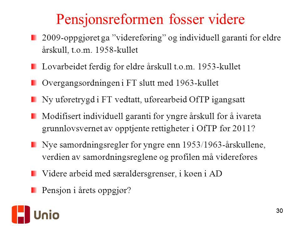 Pensjonsreformen fosser videre
