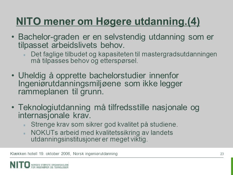NITO mener om Høgere utdanning.(4)