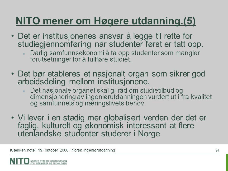 NITO mener om Høgere utdanning.(5)