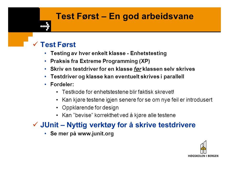 Test Først – En god arbeidsvane