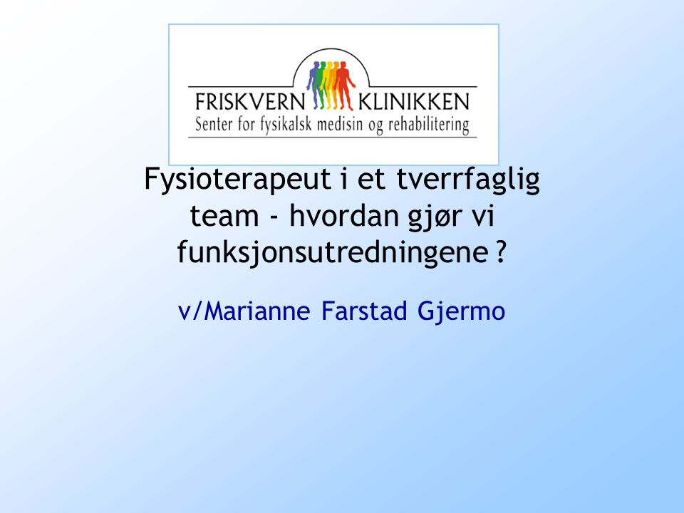 v/Marianne Farstad Gjermo