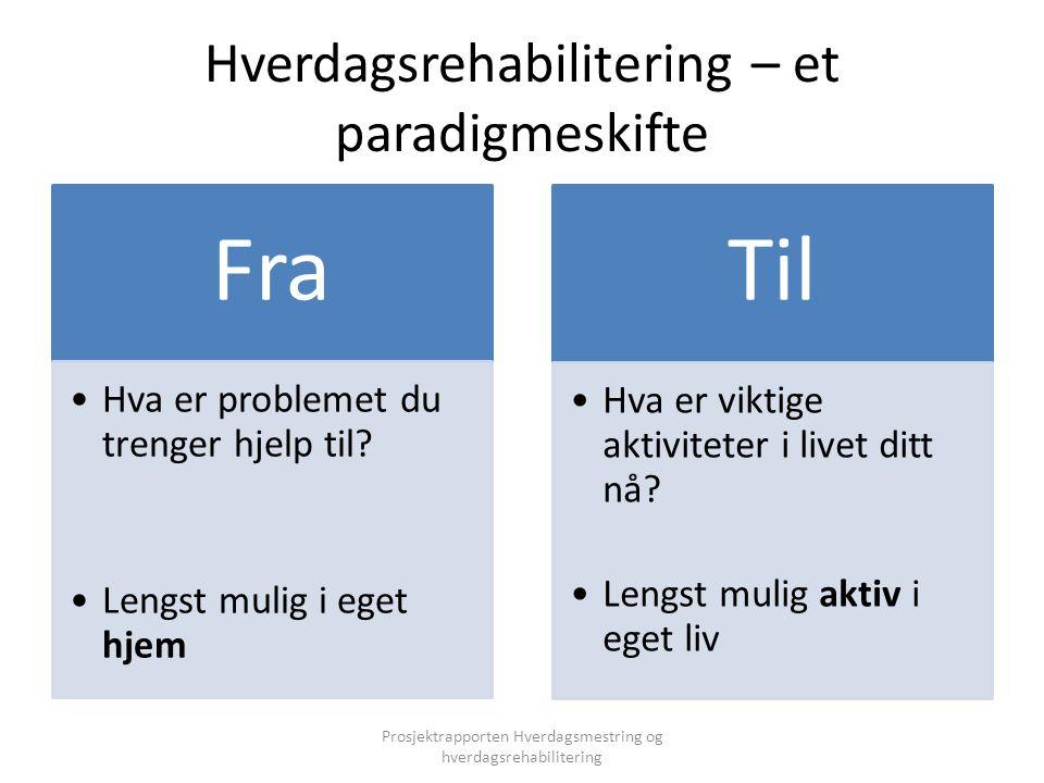 Hverdagsrehabilitering – et paradigmeskifte