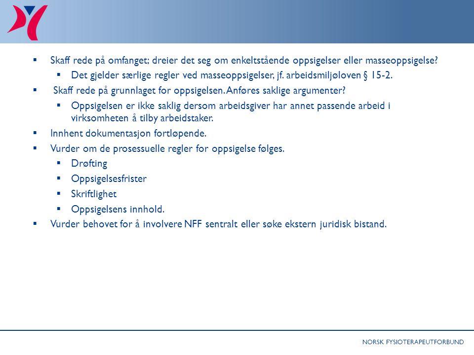 Råd til tillitsvalgte: Særlig om omstillinger som involverer kutt av fysioterapeutstilling 1