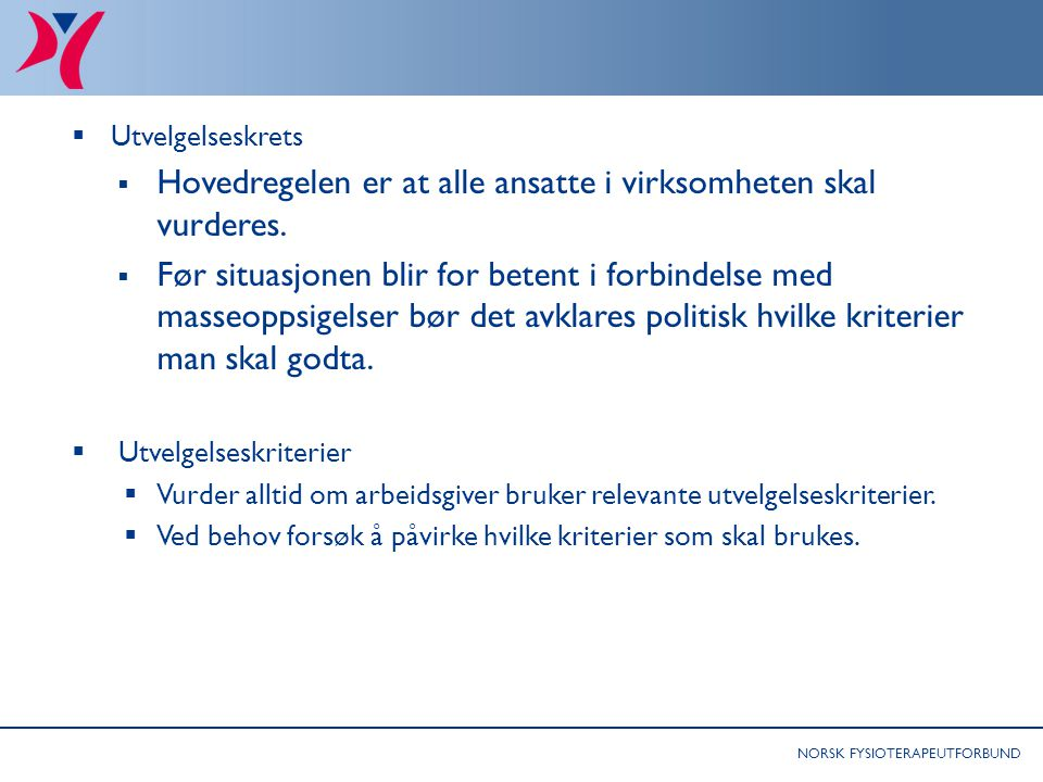 Råd til tillitsvalgte: Særlig om omstillinger som involverer kutt av fysioterapeutstilling 2