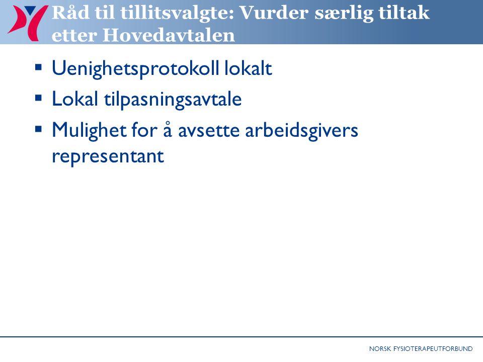 Råd til tillitsvalgte: Vurder særlig tiltak etter Hovedavtalen
