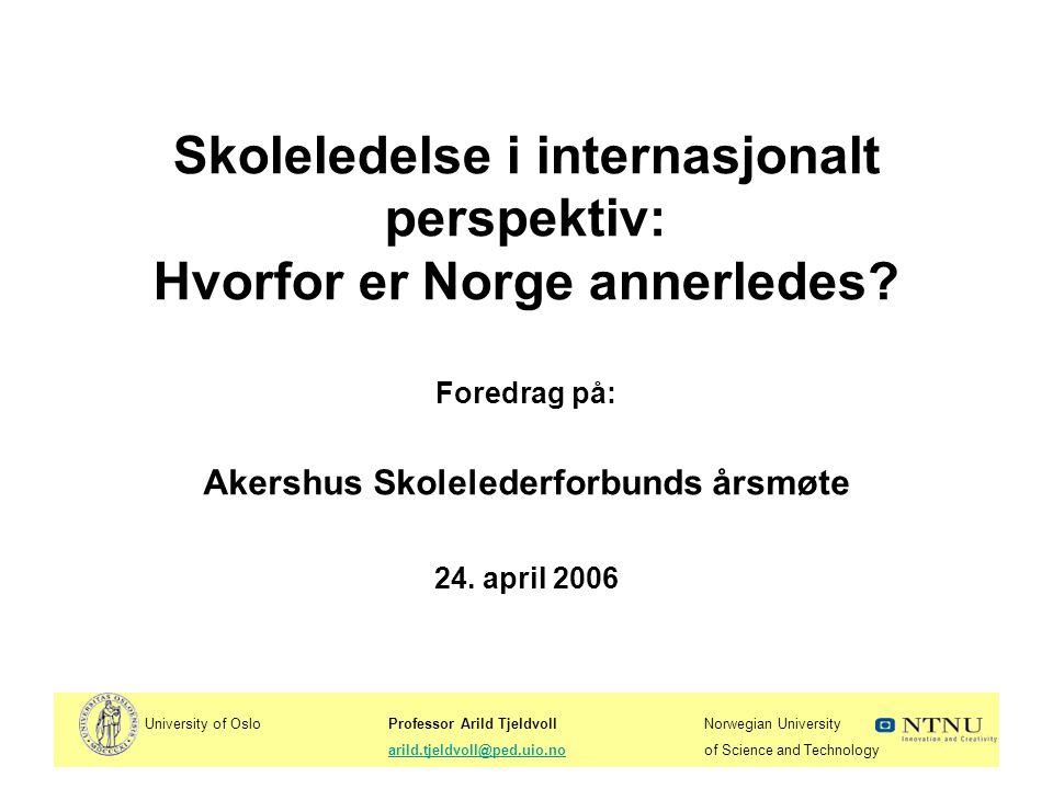 Skoleledelse i internasjonalt perspektiv: Hvorfor er Norge annerledes