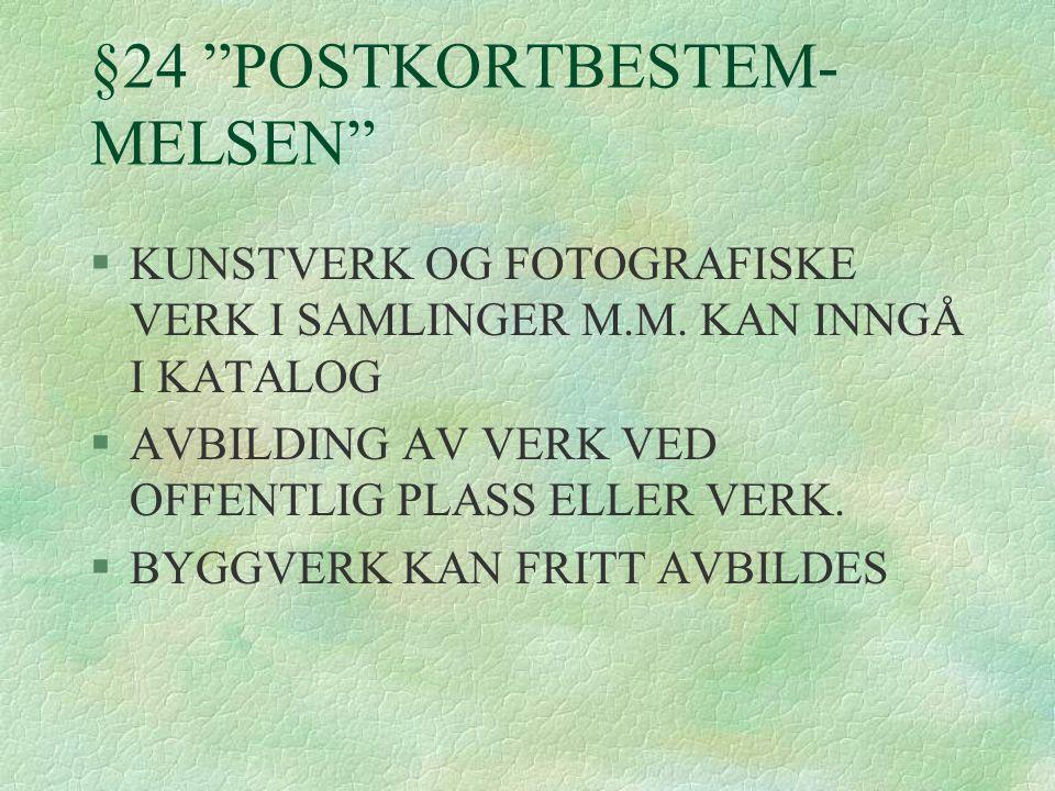 §24 POSTKORTBESTEM- MELSEN