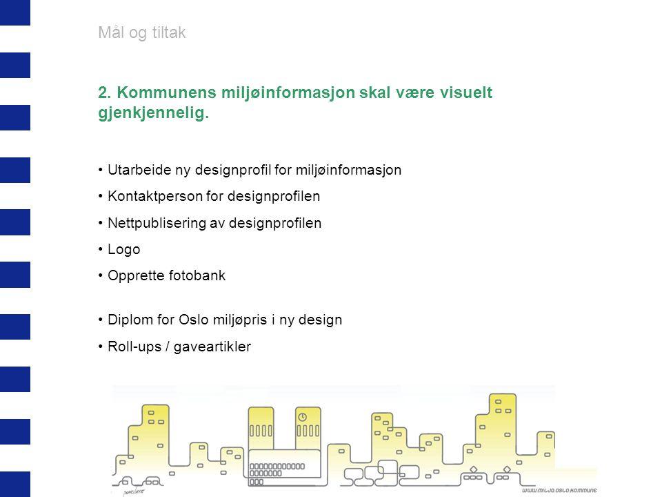 2. Kommunens miljøinformasjon skal være visuelt gjenkjennelig.