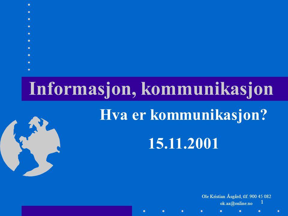 Informasjon, kommunikasjon