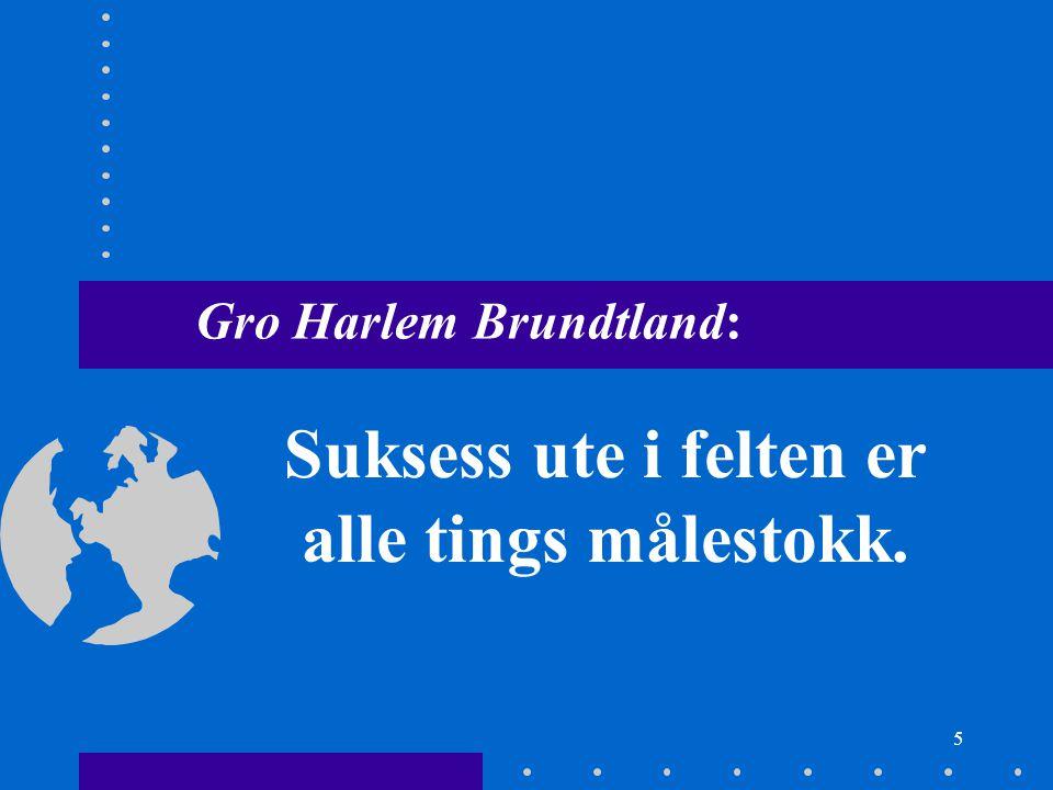 Gro Harlem Brundtland: