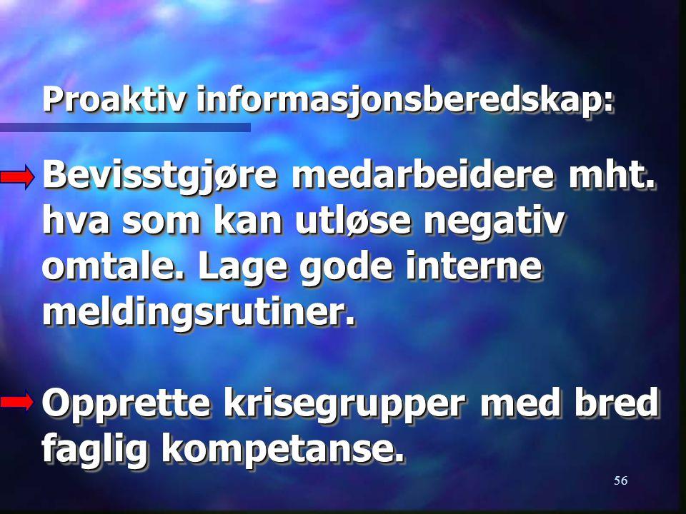 Proaktiv informasjonsberedskap: Bevisstgjøre medarbeidere mht