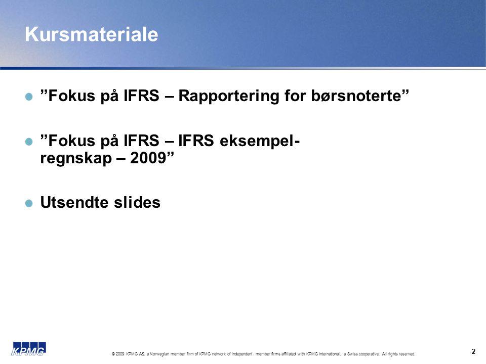 Kursmateriale Fokus på IFRS – Rapportering for børsnoterte