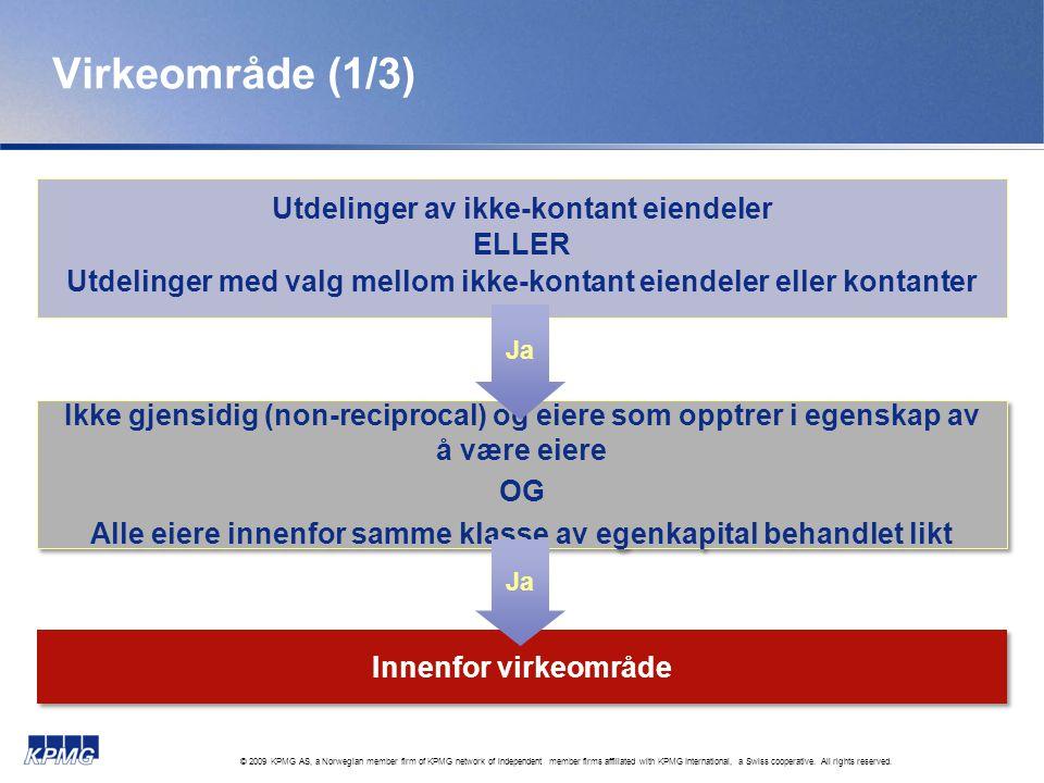 Virkeområde (1/3) Utdelinger av ikke-kontant eiendeler ELLER