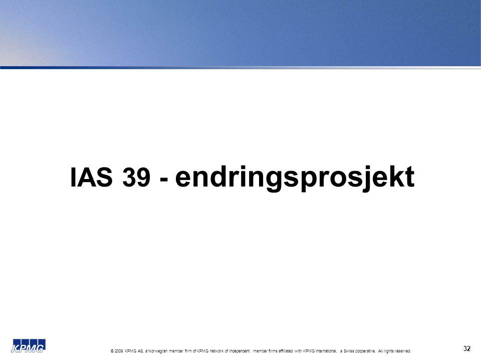 IAS 39 - endringsprosjekt