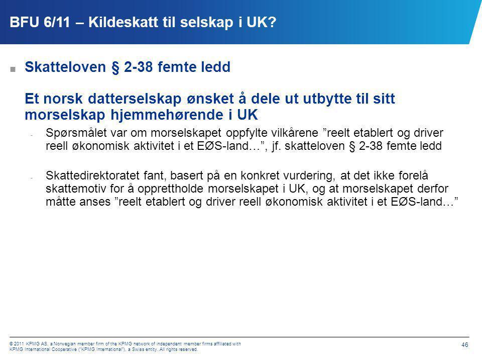 BFU 15/11 utbytte eller tilbakebetaling av innbetalt aksjekapital