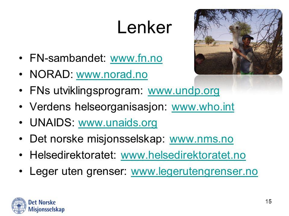 Lenker FN-sambandet: www.fn.no NORAD: www.norad.no