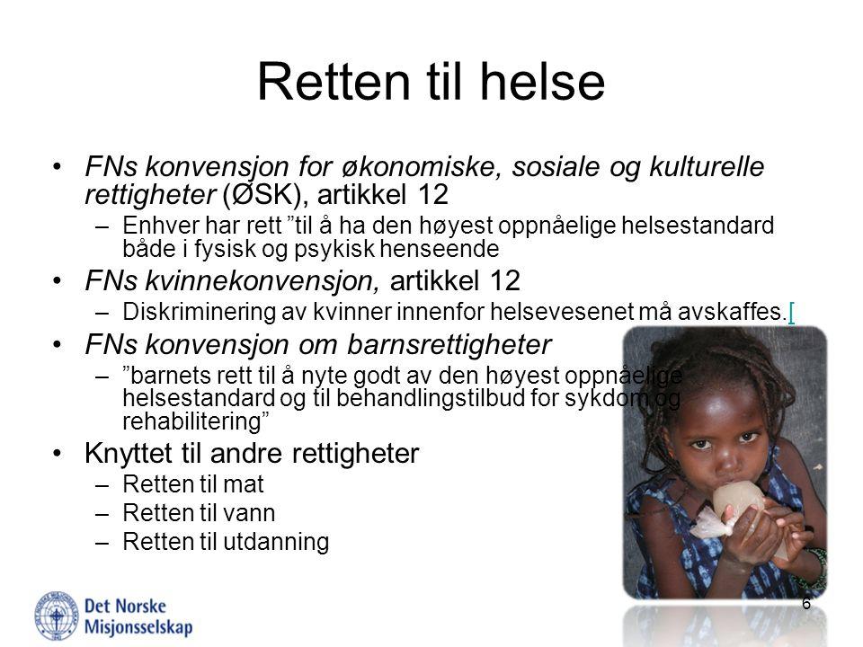 Retten til Helse november 2009. Retten til helse. FNs konvensjon for økonomiske, sosiale og kulturelle rettigheter (ØSK), artikkel 12.