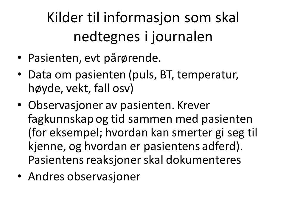 Kilder til informasjon som skal nedtegnes i journalen
