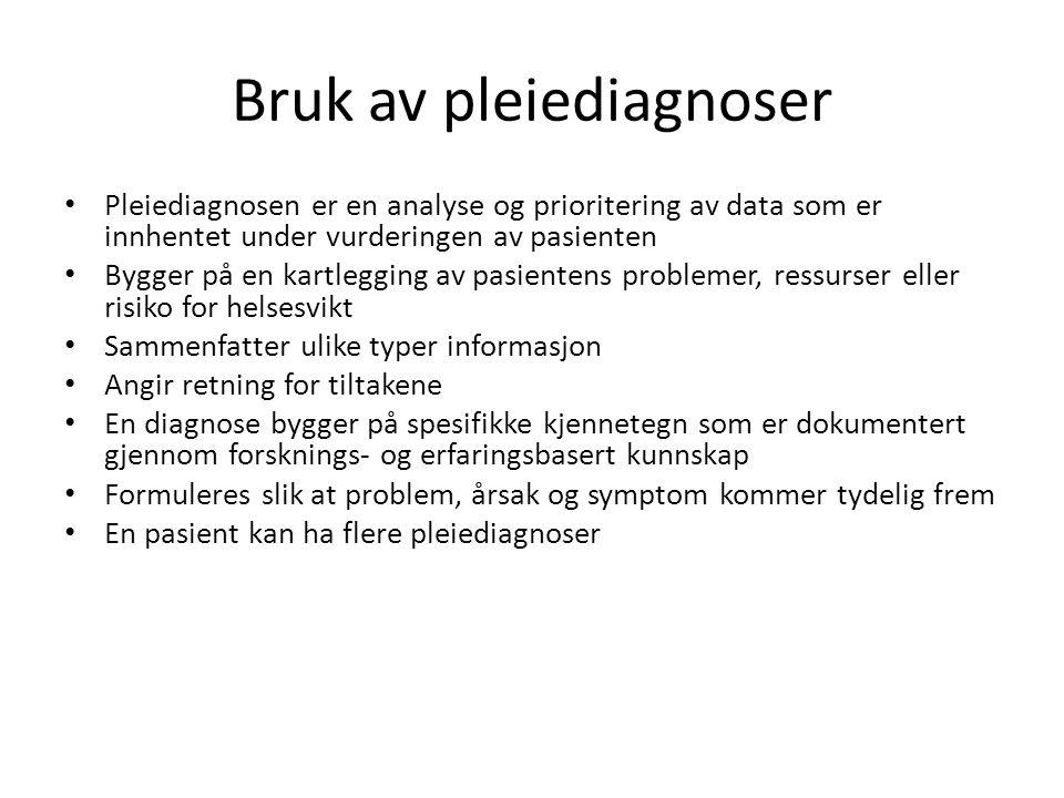 Bruk av pleiediagnoser