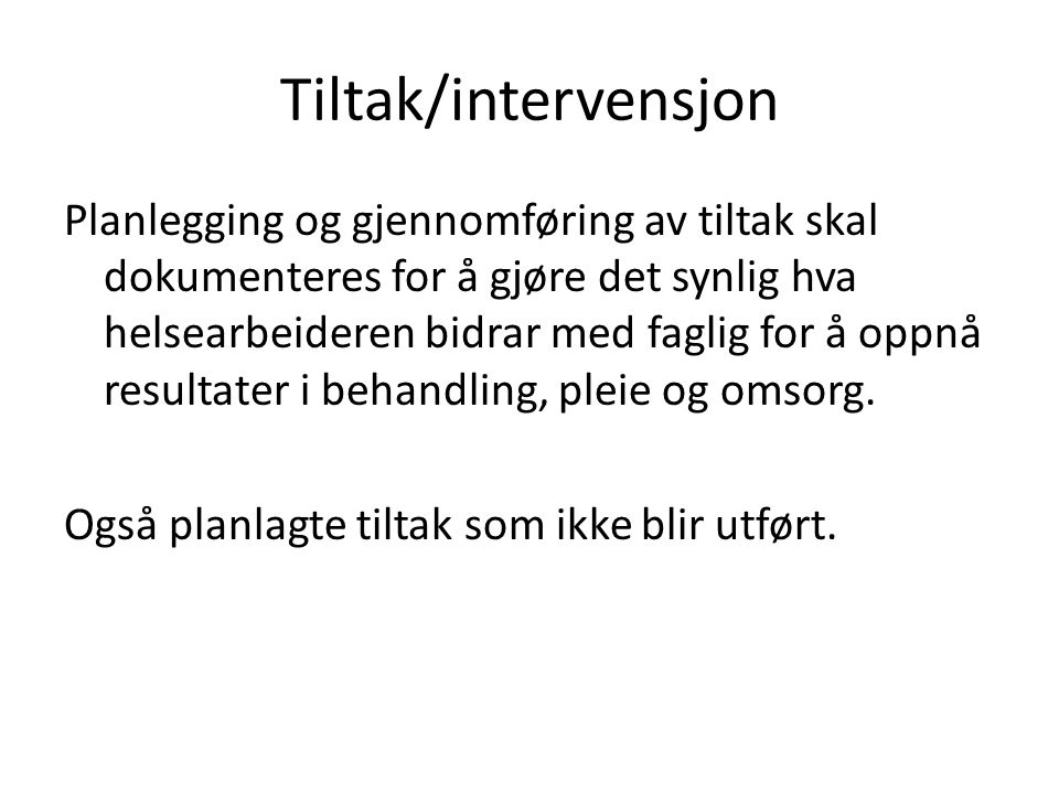 Tiltak/intervensjon