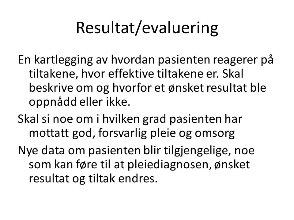 Resultat/evaluering