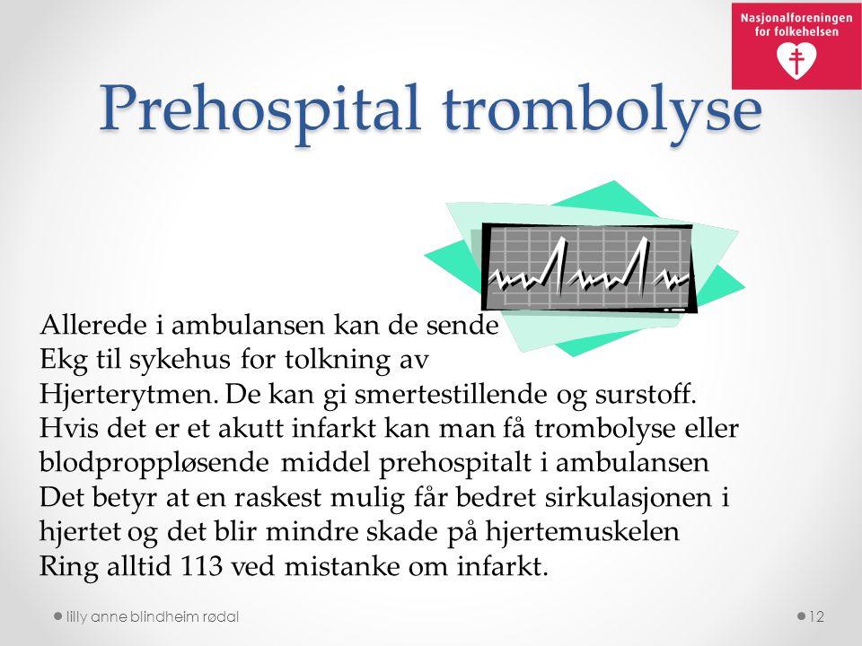 Prehospital trombolyse