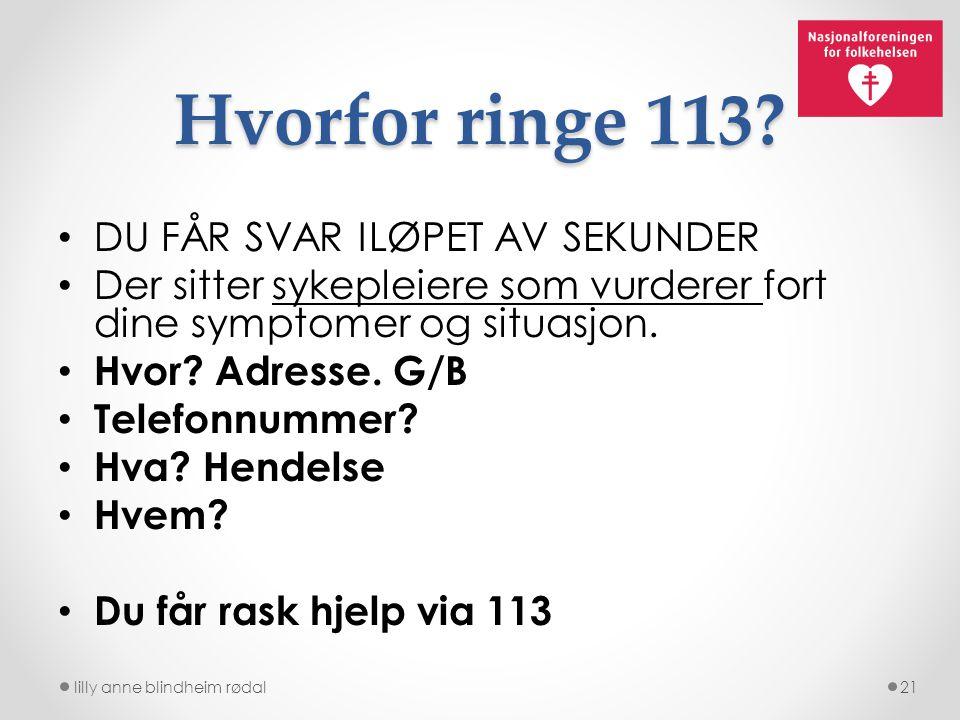 Hvorfor ringe 113 DU FÅR SVAR ILØPET AV SEKUNDER