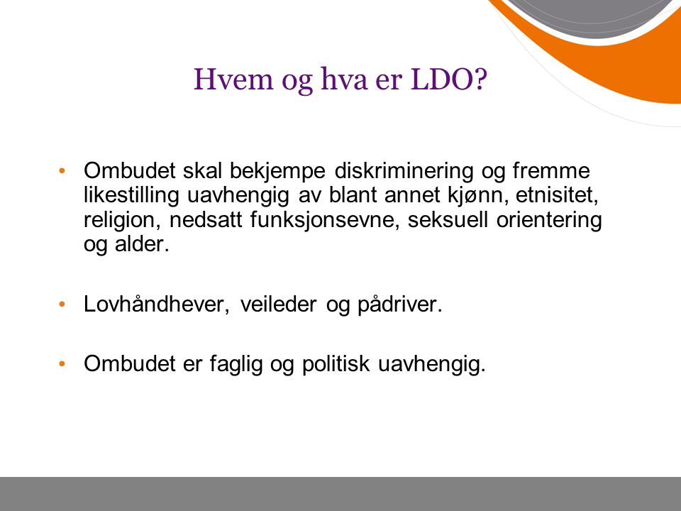 Hvem og hva er LDO
