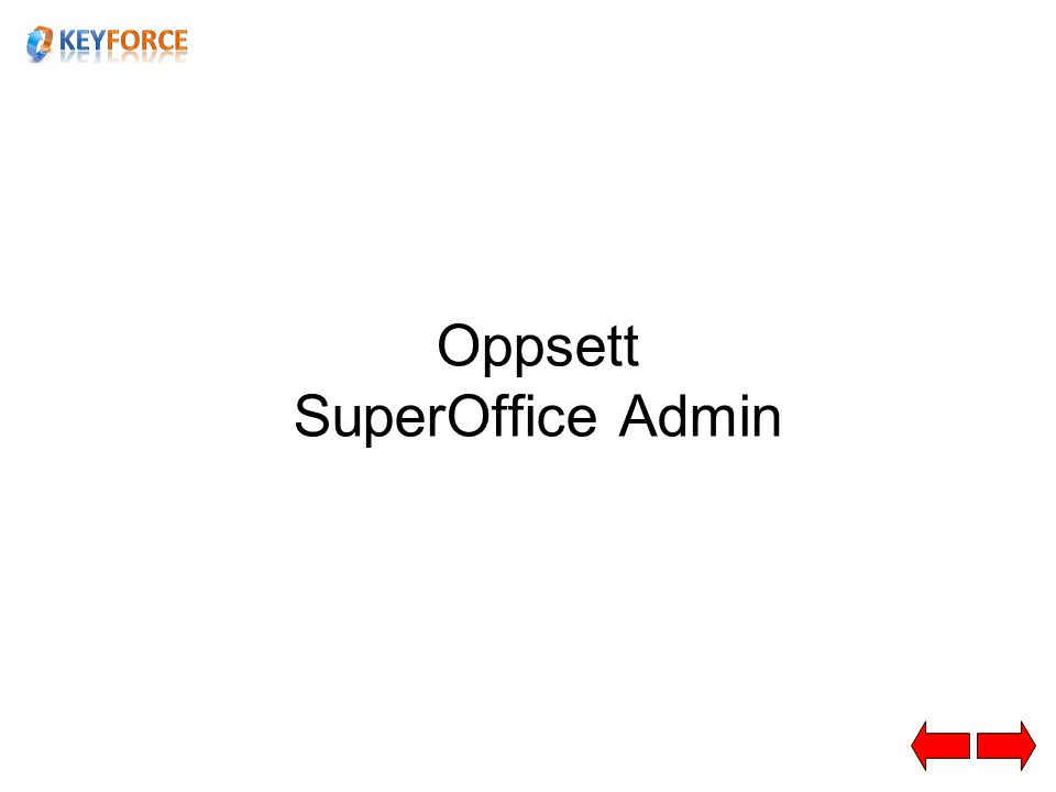 Oppsett SuperOffice Admin