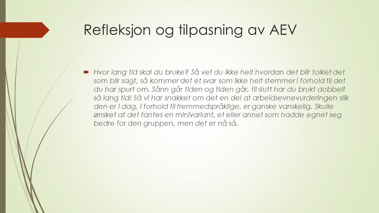 Refleksjon og tilpasning av AEV