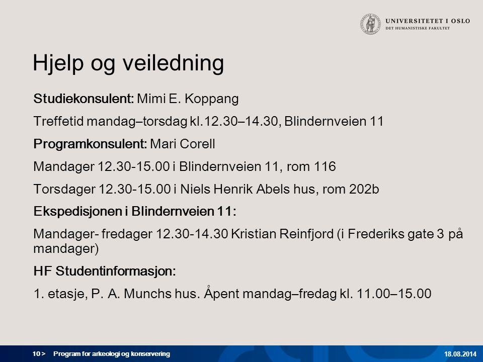 Hjelp og veiledning Studiekonsulent: Mimi E. Koppang