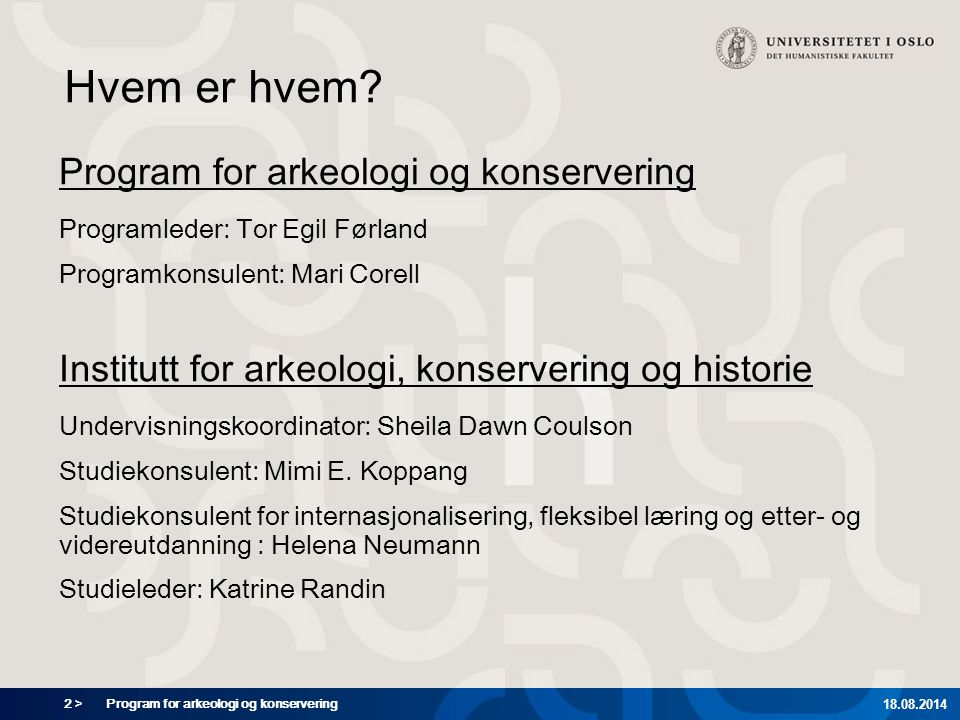 Hvem er hvem Program for arkeologi og konservering