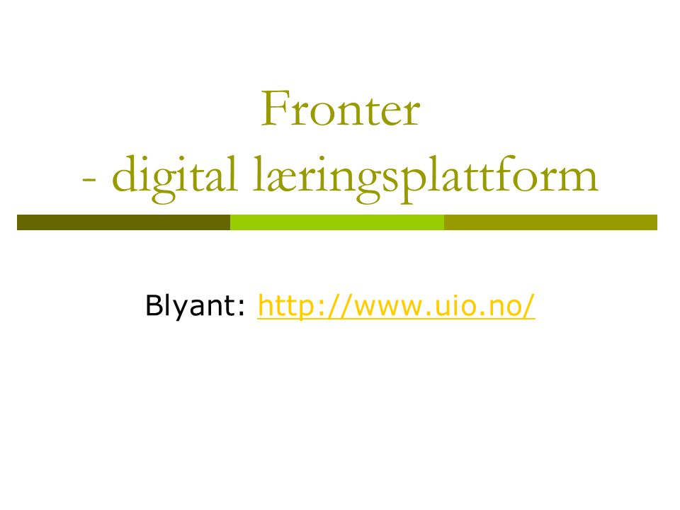 Fronter - digital læringsplattform