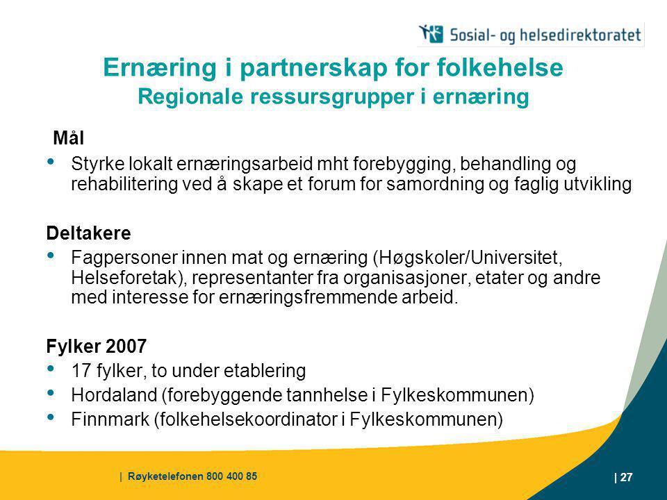 Ernæring i partnerskap for folkehelse Regionale ressursgrupper i ernæring