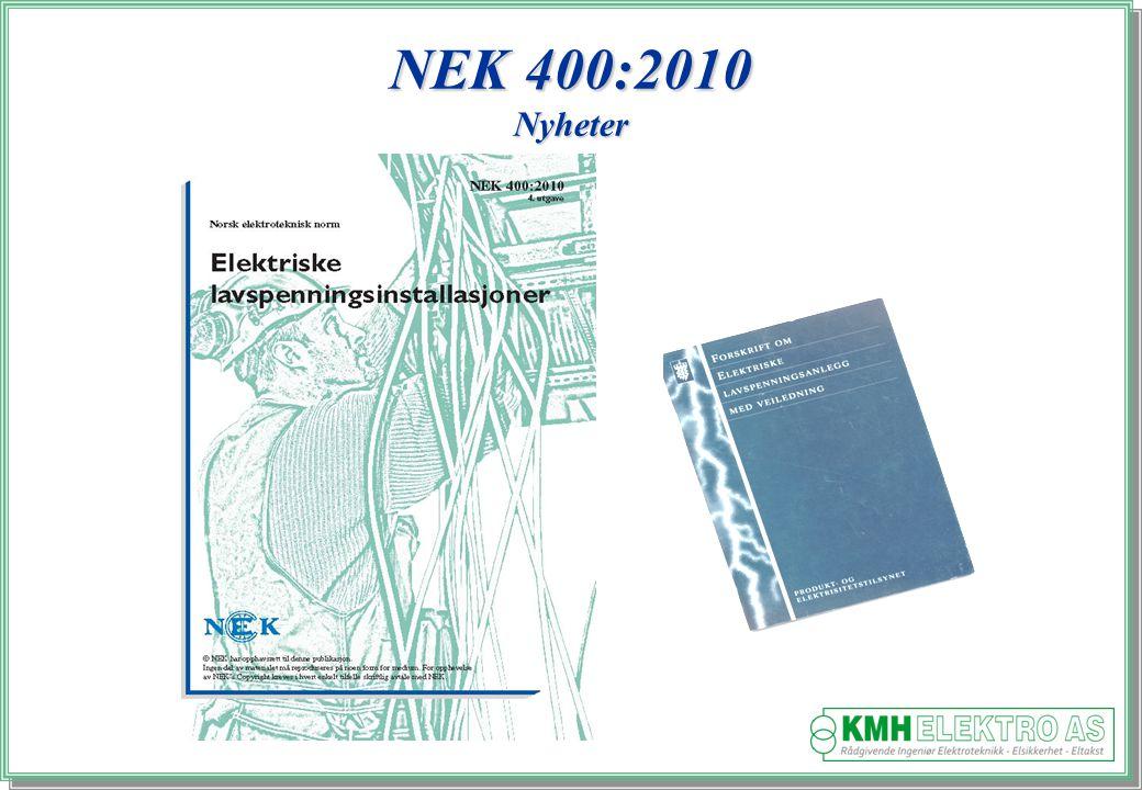 NEK 400:2010 Nyheter