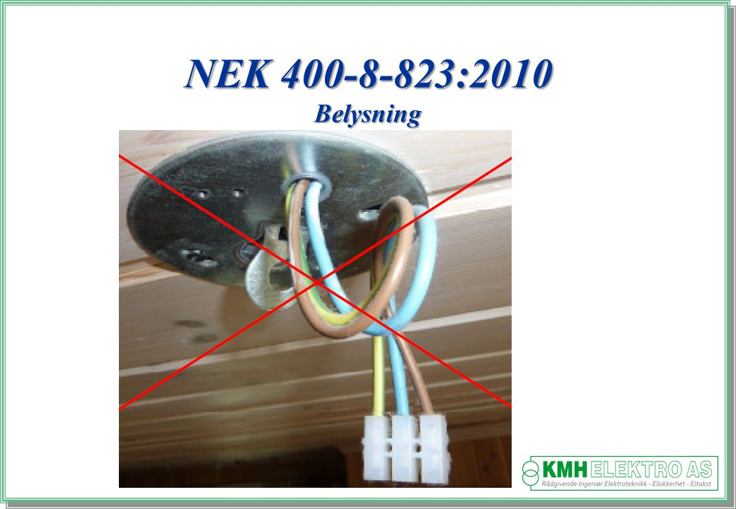 NEK 400-8-823:2010 Belysning