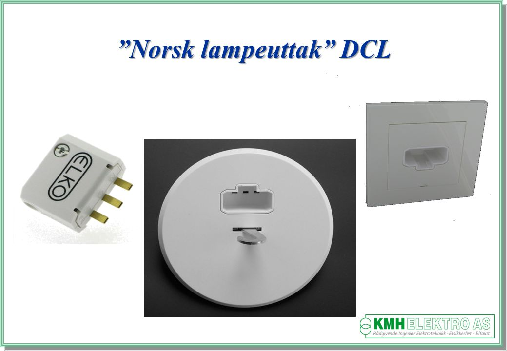 Norsk lampeuttak DCL