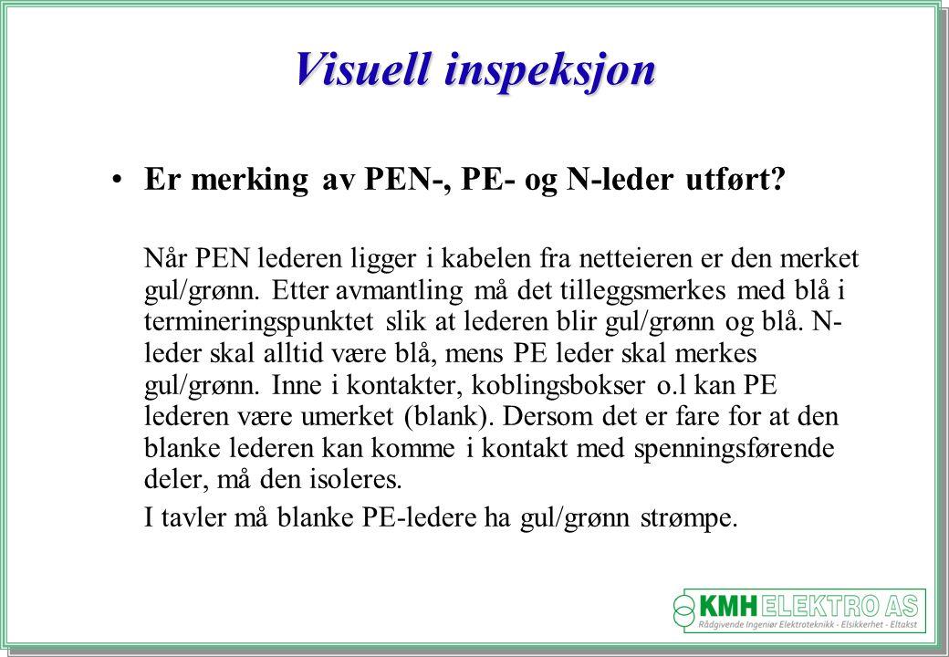 Visuell inspeksjon Er merking av PEN-, PE- og N-leder utført