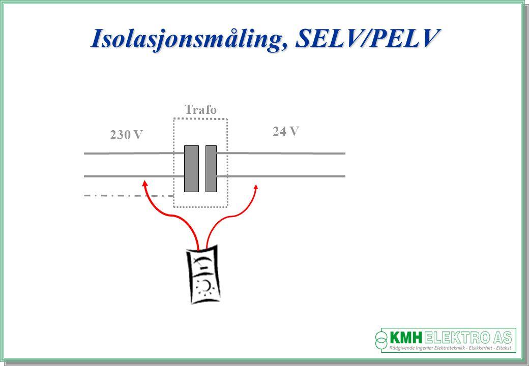 Isolasjonsmåling, SELV/PELV