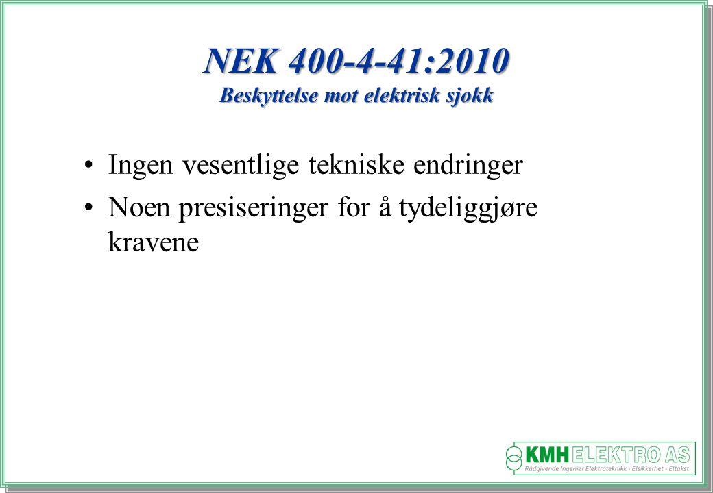 NEK 400-4-41:2010 Beskyttelse mot elektrisk sjokk
