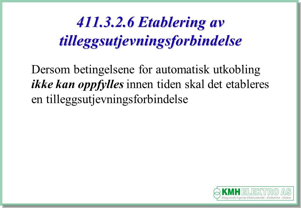 411.3.2.6 Etablering av tilleggsutjevningsforbindelse
