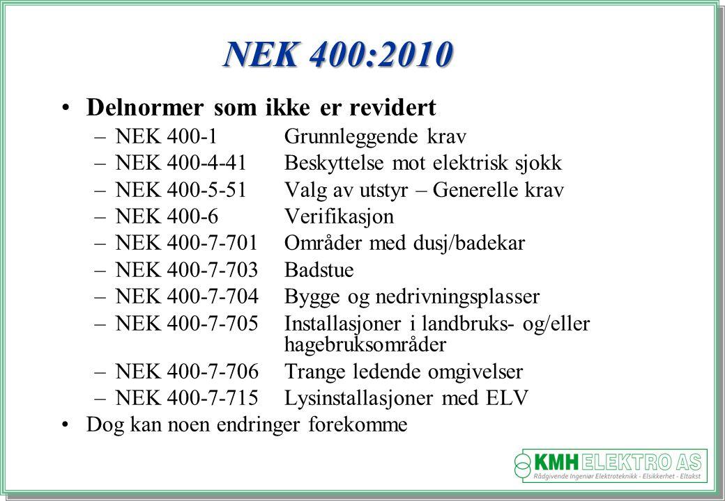 NEK 400:2010 Delnormer som ikke er revidert