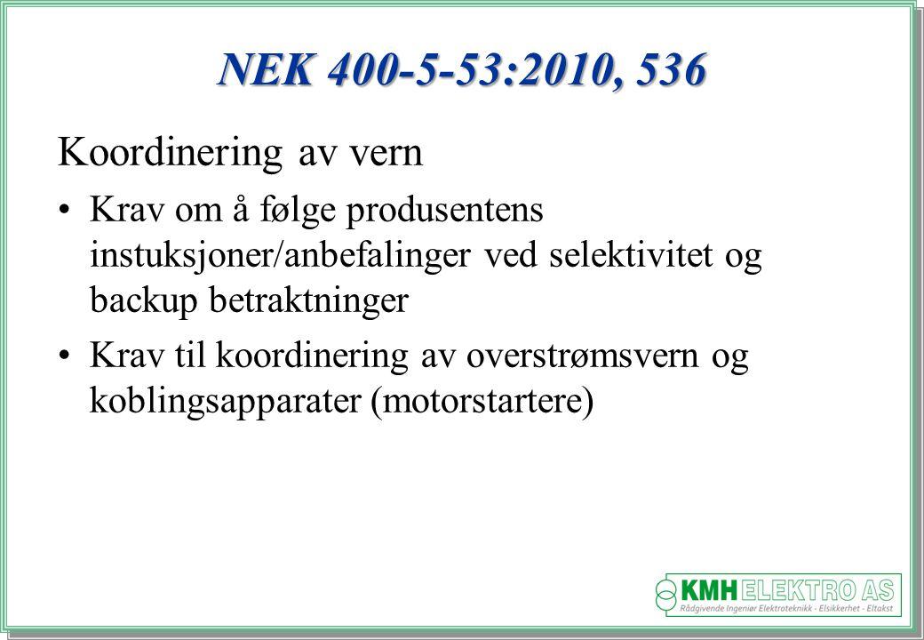 NEK 400-5-53:2010, 536 Koordinering av vern