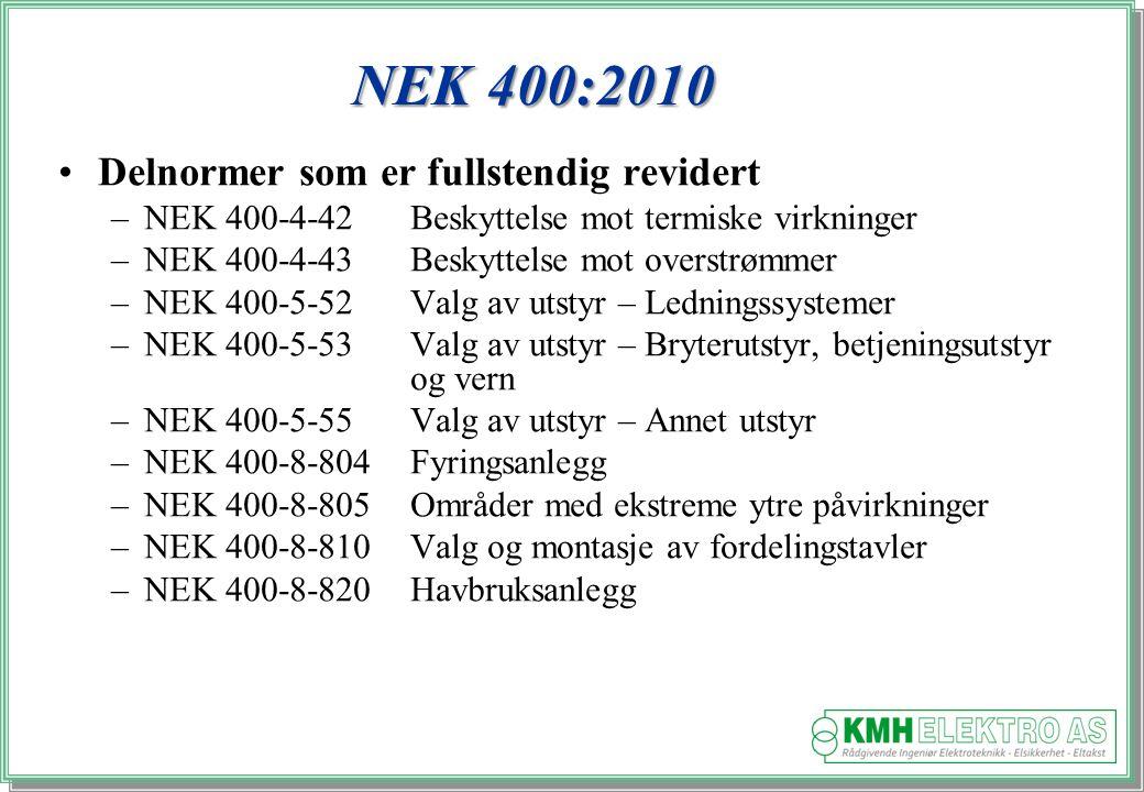 NEK 400:2010 Delnormer som er fullstendig revidert