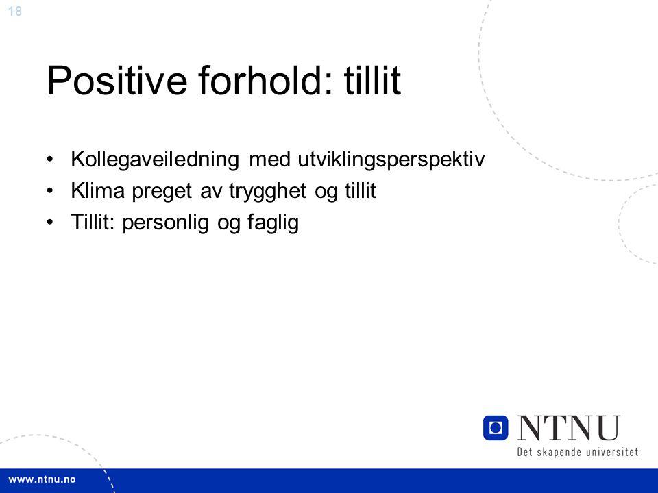 Positive forhold: tillit