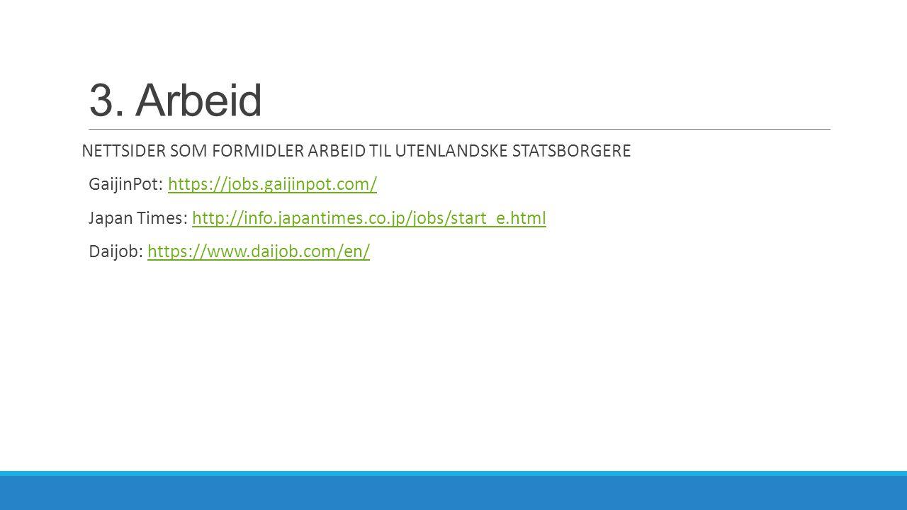 3. Arbeid NETTSIDER SOM FORMIDLER ARBEID TIL UTENLANDSKE STATSBORGERE
